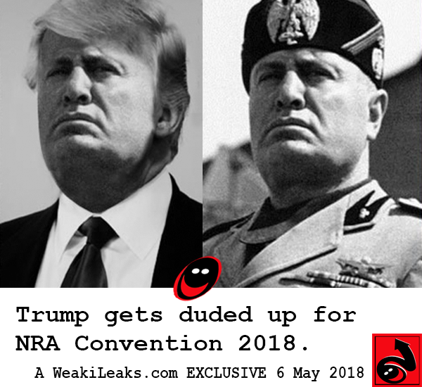 WeakiLeaks: Trump duded up at NRA Convention 2018